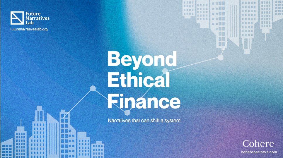 Beyond Ethical Finance